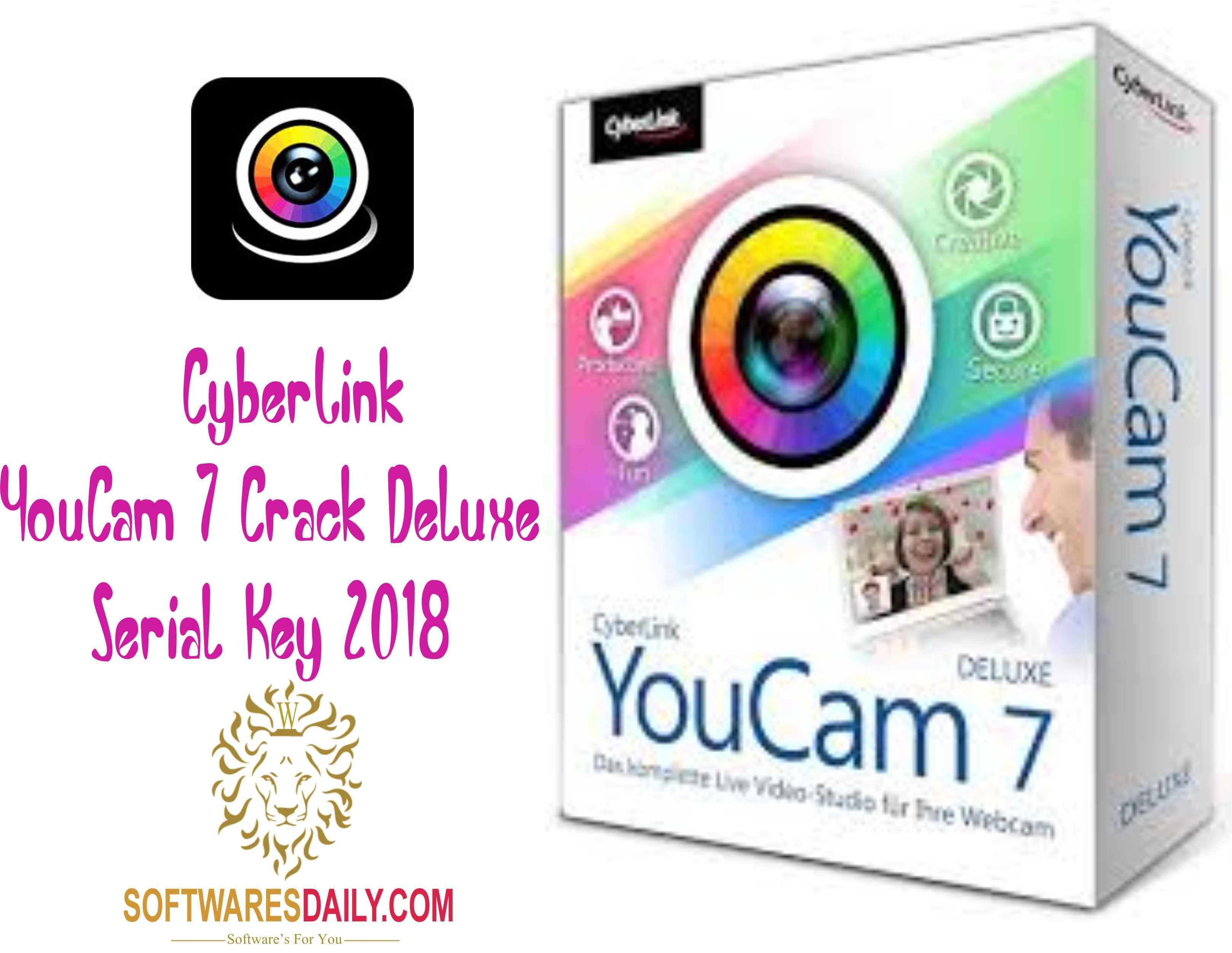 CyberLink YouCam 7 Crack Deluxe Serial Key 2018, CyberLink