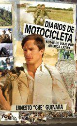 Diarios De Motocicleta (Film Tie- In Version): Notas de Viaje por America Latina (Spanish Edition)