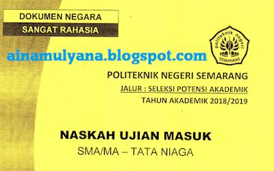 Soal Spa Polines Semarang Tahun 2017 2018 2019 Tata Niaga Pendidikan Sekolah Spa
