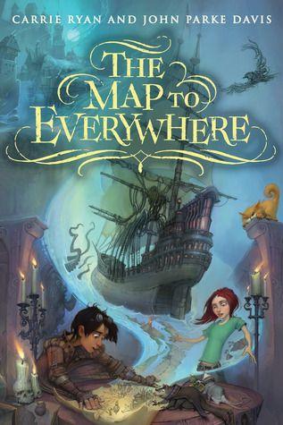 The Map to Everywhere (The Map to Everywhere #1) by Carrie Ryan - Expected publication: November 4th 2014