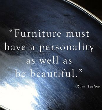 HELLO METRO  Wise Words  furniture  personality  quote. HELLO METRO  Wise Words  furniture  personality  quote   Wise