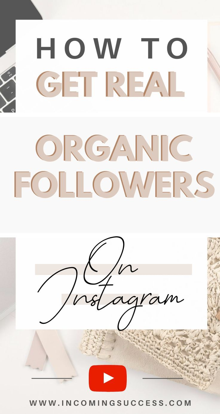 How To Get Real Organic Followers On Instagram Grow Your Instagram Account Get Instagram Followers Instagram Marketing Strategy Instagram Marketing Tips