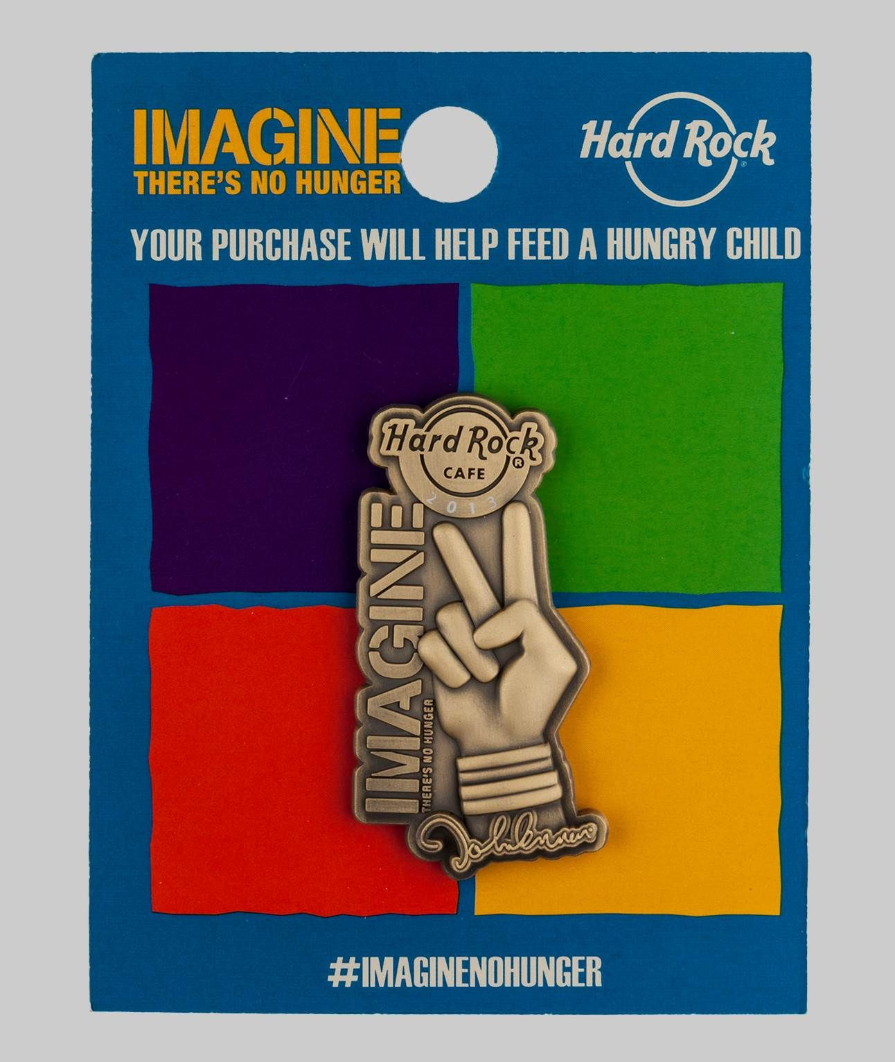 2013 Imagine Pin | Hard Rock Shop. . . .support the cause!