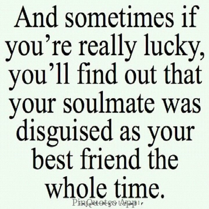 Soul Mate And Best Friendlove Friendship Quotes Best Friend