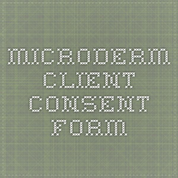 Microderm Client Consent Form Salon \ Spa ideas\/Boutique Pinterest - photography consent form
