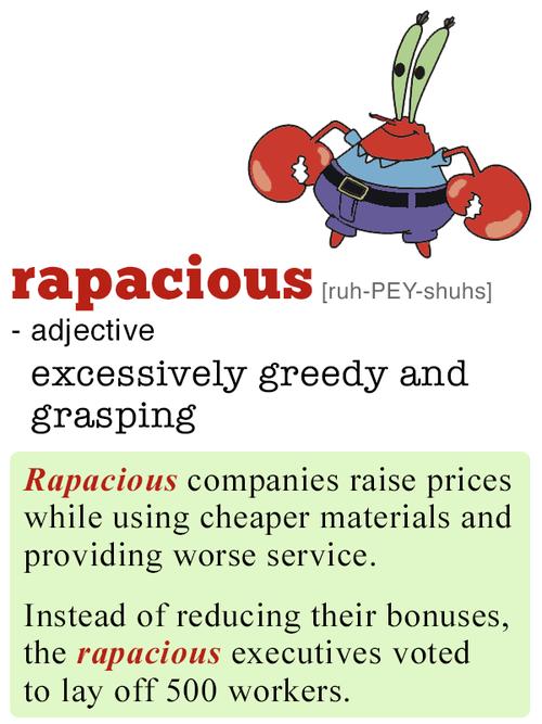 rapacious