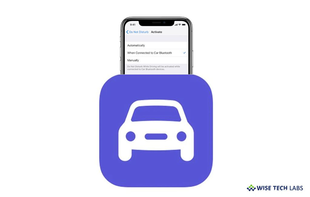 How To Turn On Or Off Do Not Disturb While Driving Feature On Your Iphone Blog Wise Tech Labs Disturbing Driving Iphone