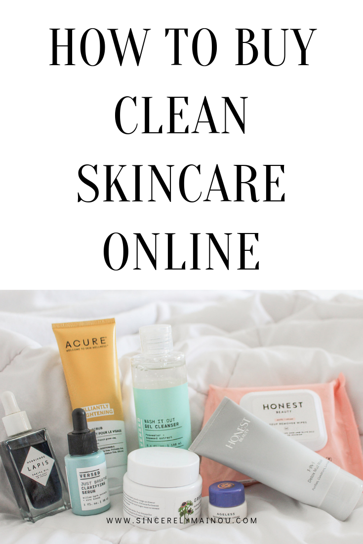 How To Buy Clean Skincare Online What Should You Look For When You Have To Buy Skincare Online What Are Some Tips In 2020 Skincare Online Clean Skincare Buy Skincare