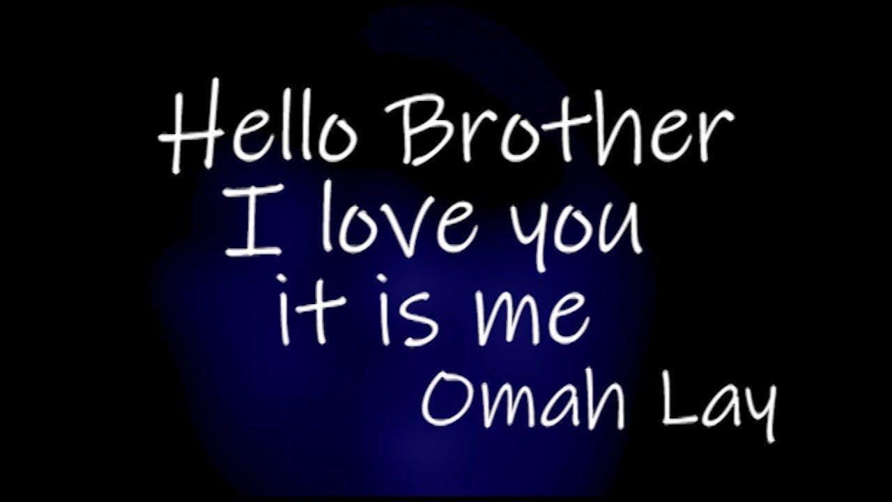 Omah Lay Hello Brother Lyrics Hello Brother Lyrics How To Get Money