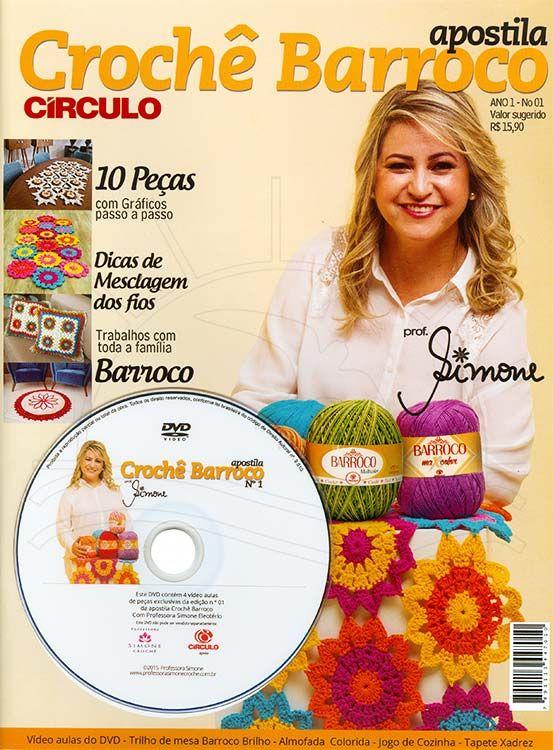 Apostila + DVD Crochê Barroco Círculo com Prof. Simone Ed. Minuano nº 01