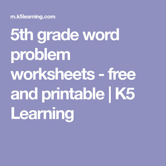 5th Grade Word Problem Worksheets Free And Printable K5 Learning