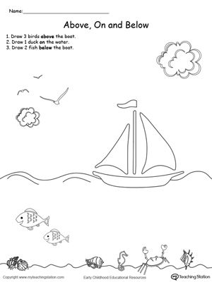 Drawing Objects Above On And Below Kindergarten Worksheets Kindergarten Drawing Kindergarten Worksheets Printable