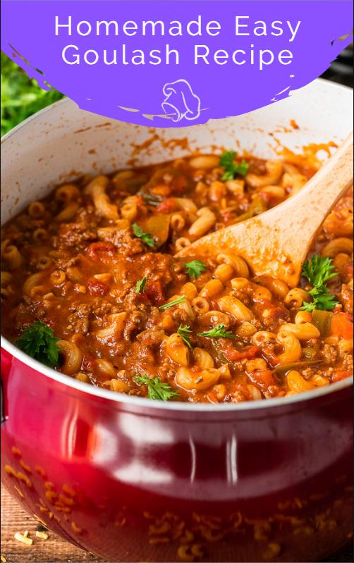 Homemade Easy Goulash Recipe In 2020 Easy Goulash Recipes Goulash Recipes Supper Recipes