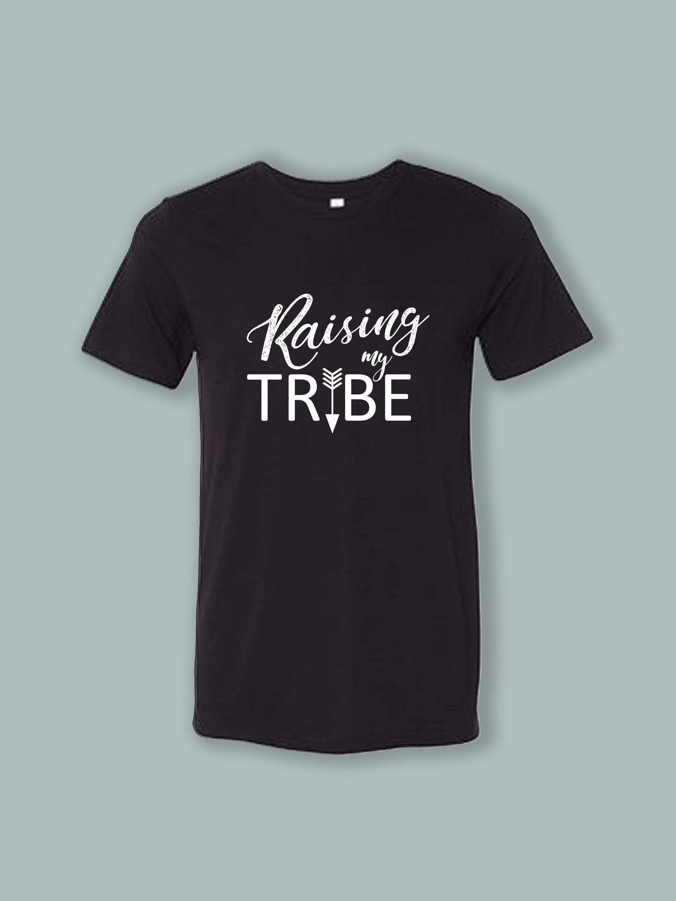 3afcaac83 T-Shirt (Raising My Tribe), mother t-shirt, mom t-shirt designs, shirts for  mom