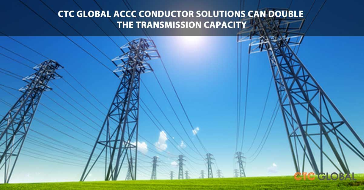 Ctc Global Accc Conductor Solutions Improve Electric Power Grid Conductors Credit Card Fees Global