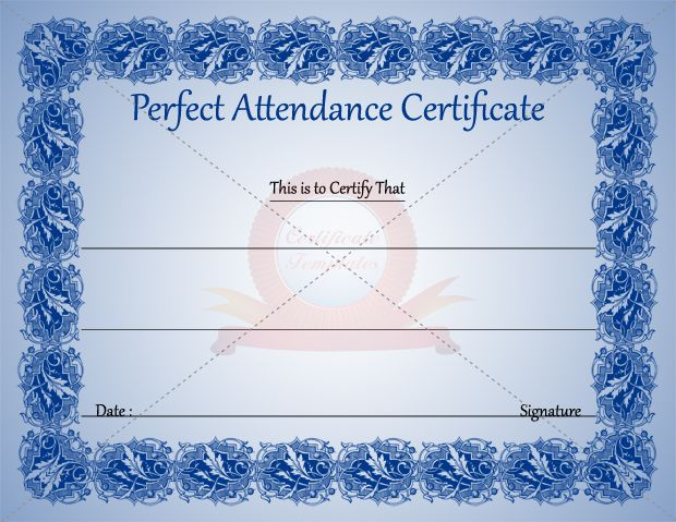Perfect Attendance Certificate Template – Attendance Certificates Printable