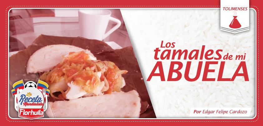 El típico tamal representa al Tolima en La Receta Mundialista, y que mejor forma de hacerlo con la receta de la abuela.