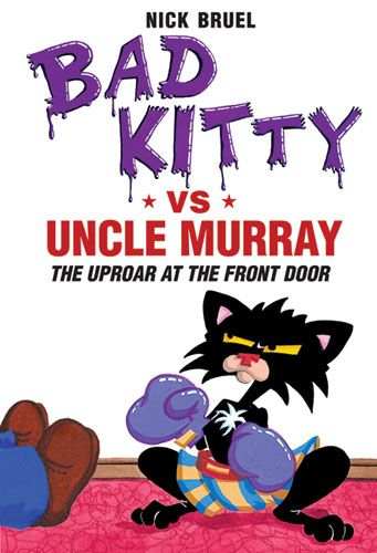 Bad Kitty vs UncleMurray - Books - Bad Kitty by Nick Bruel