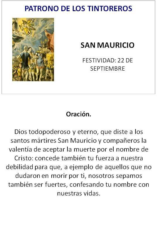 SAN MAURICIO, PATRONO DE LOS TINTOREROS.