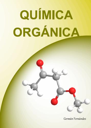 Www Quimicaorganica Net Quimica Organica Química Ramas De La Quimica