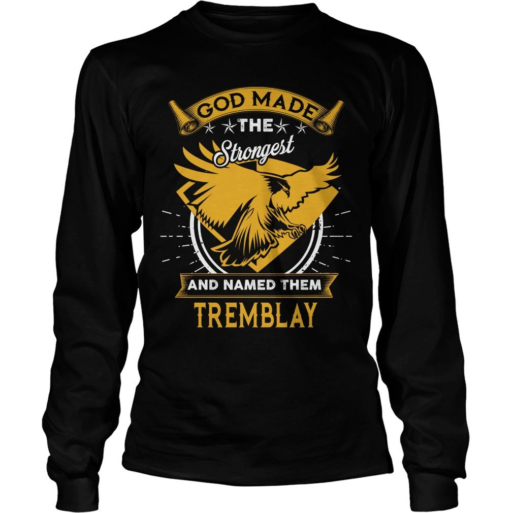TREMBLAY,  TREMBLAYYear,  TREMBLAYBirthday,  TREMBLAYHoodie #gift #ideas #Popular #Everything #Videos #Shop #Animals #pets #Architecture #Art #Cars #motorcycles #Celebrities #DIY #crafts #Design #Education #Entertainment #Food #drink #Gardening #Geek #Hair #beauty #Health #fitness #History #Holidays #events #Home decor #Humor #Illustrations #posters #Kids #parenting #Men #Outdoors #Photography #Products #Quotes #Science #nature #Sports #Tattoos #Technology #Travel #Weddings #Women
