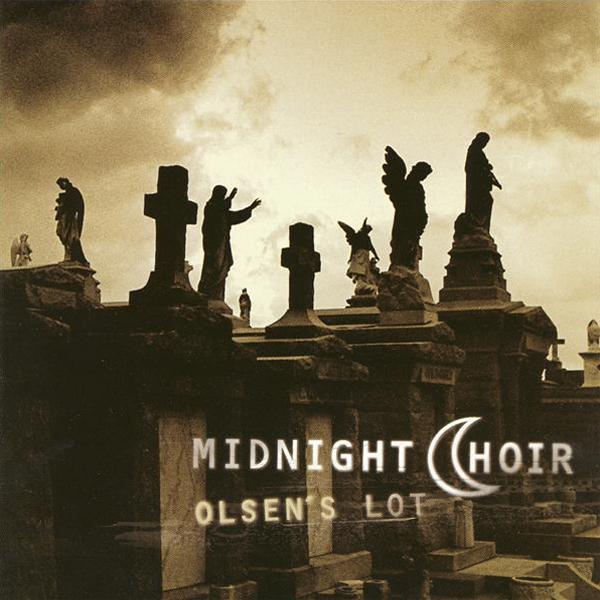 Midnight Choir - Olsen's Lot (1996)  10. The Ballad of Emma Deloner *****
