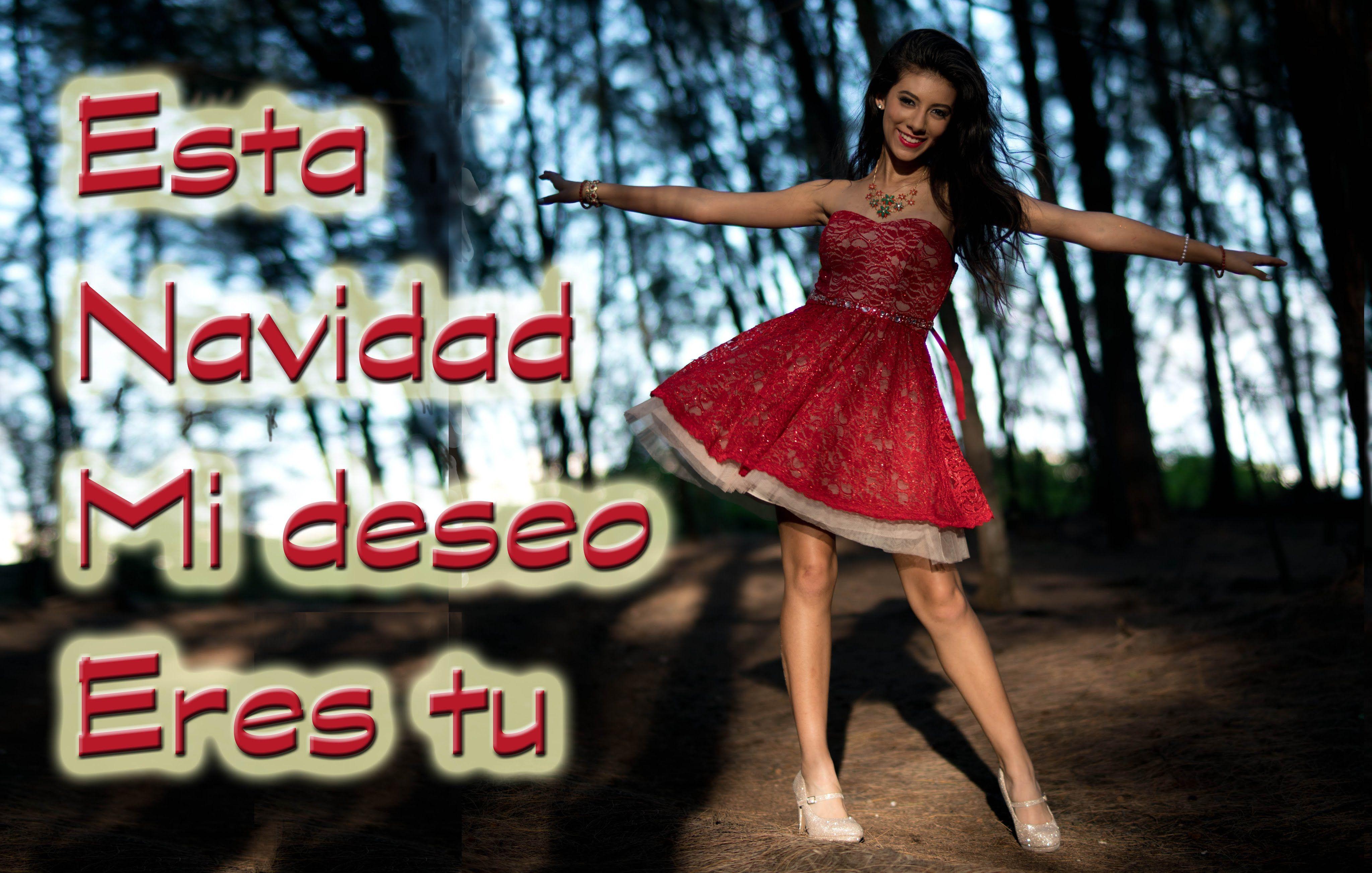 Giselle Esta Navidad Mi Deseo Eres Tu All I Want For Christmas Is Navidad Spanish Christmas Things I Want