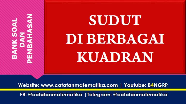 Soal Sudut Di Berbagai Kuadran Trigonometri Matematika Trigonometri Youtube