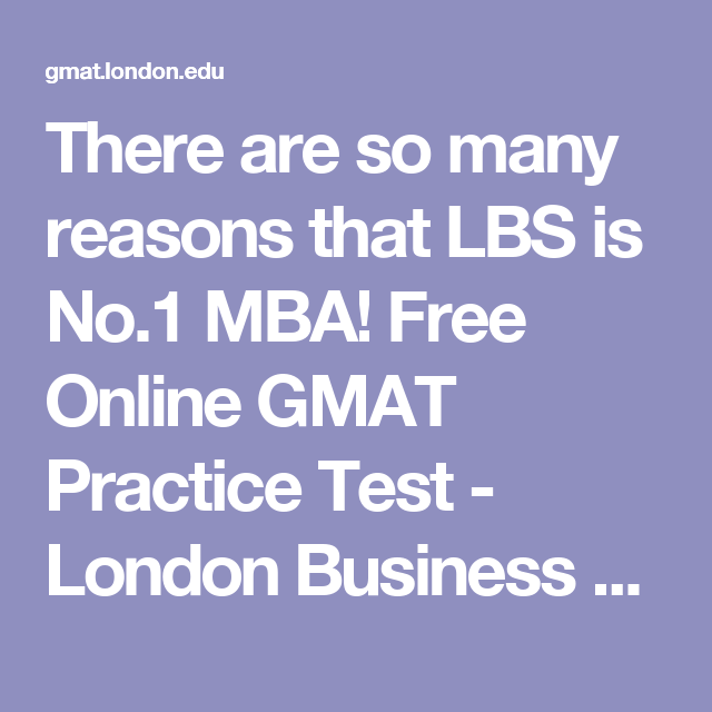 There are so many reasons that LBS is No 1 MBA! Free Online