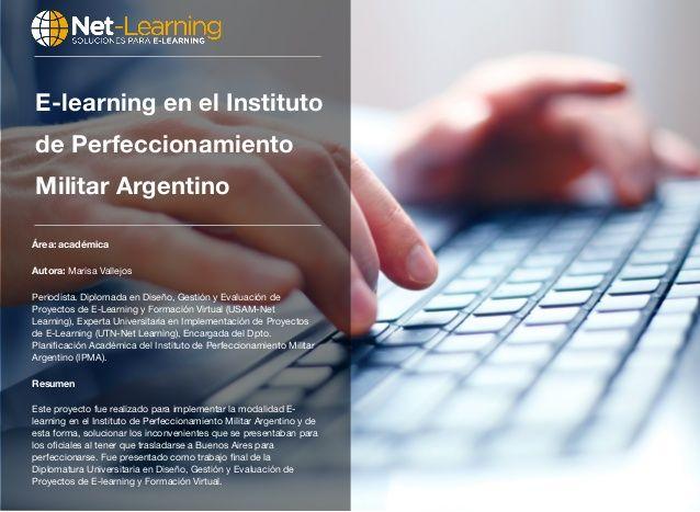 E-learning en el Instituto de Perfeccionamiento Militar Argentino by Coordinador Net-learning via slideshare