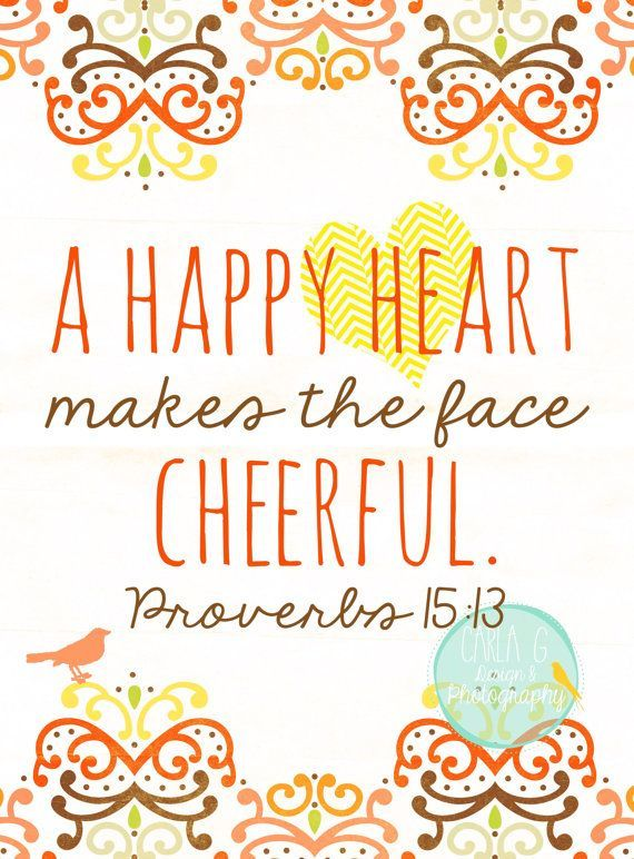 Bible Quotes About Happiness New Happy Hearts = Cheer Praise God Pinterest Proverbs Happiness