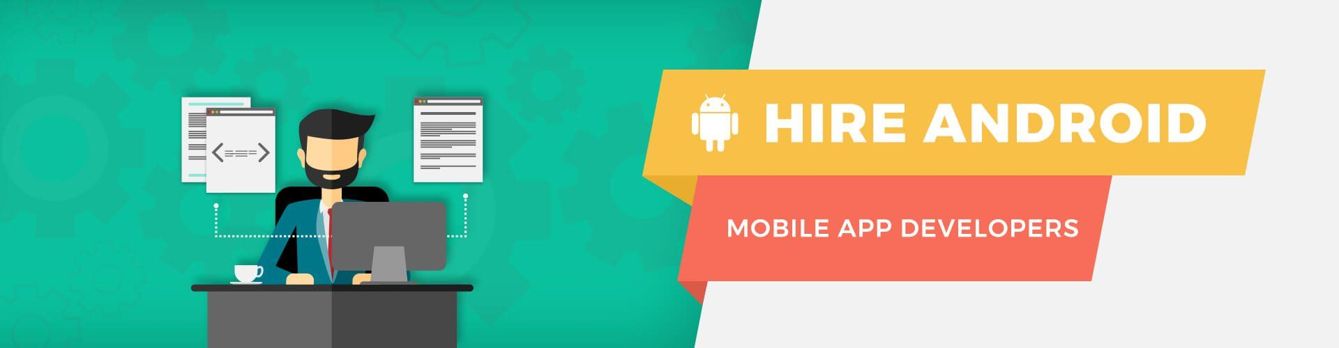 Hire Android Developer (With images) Android app development