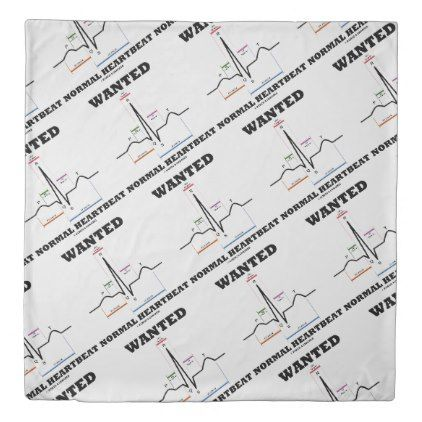 #personalize - #Wanted Normal Heartbeat ECG Electrocardiogram Duvet Cover