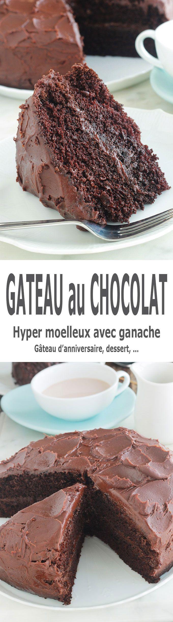 Gâteau au chocolat hyper moelleux avec ganache | Recette ...