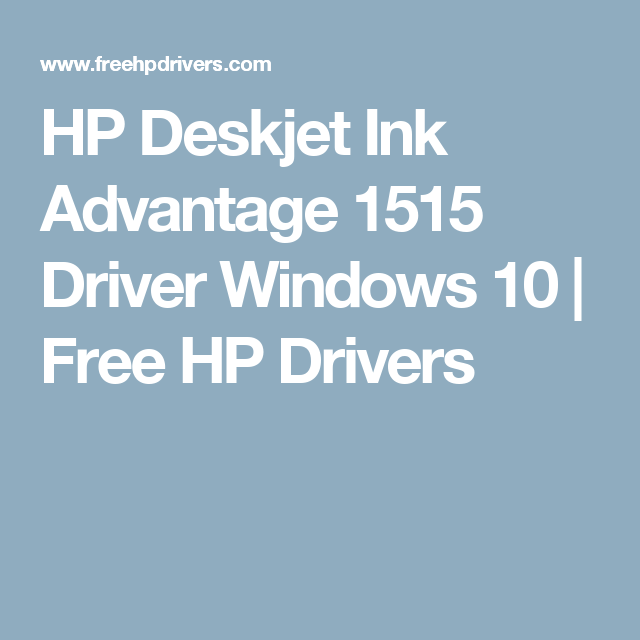 hp deskjet ink advantage 1515 driver download for windows 10 64 bit