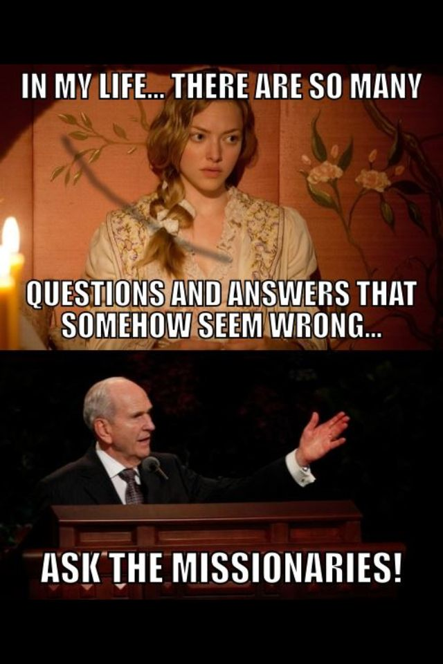 Exactly What I Think Every Time I Watch It Church Humor Lds Memes Mormon Humor