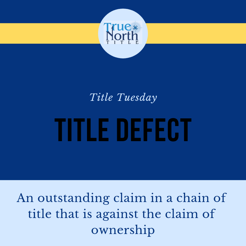 Happy Titletuesday What Is A Title Defect It Can Be An