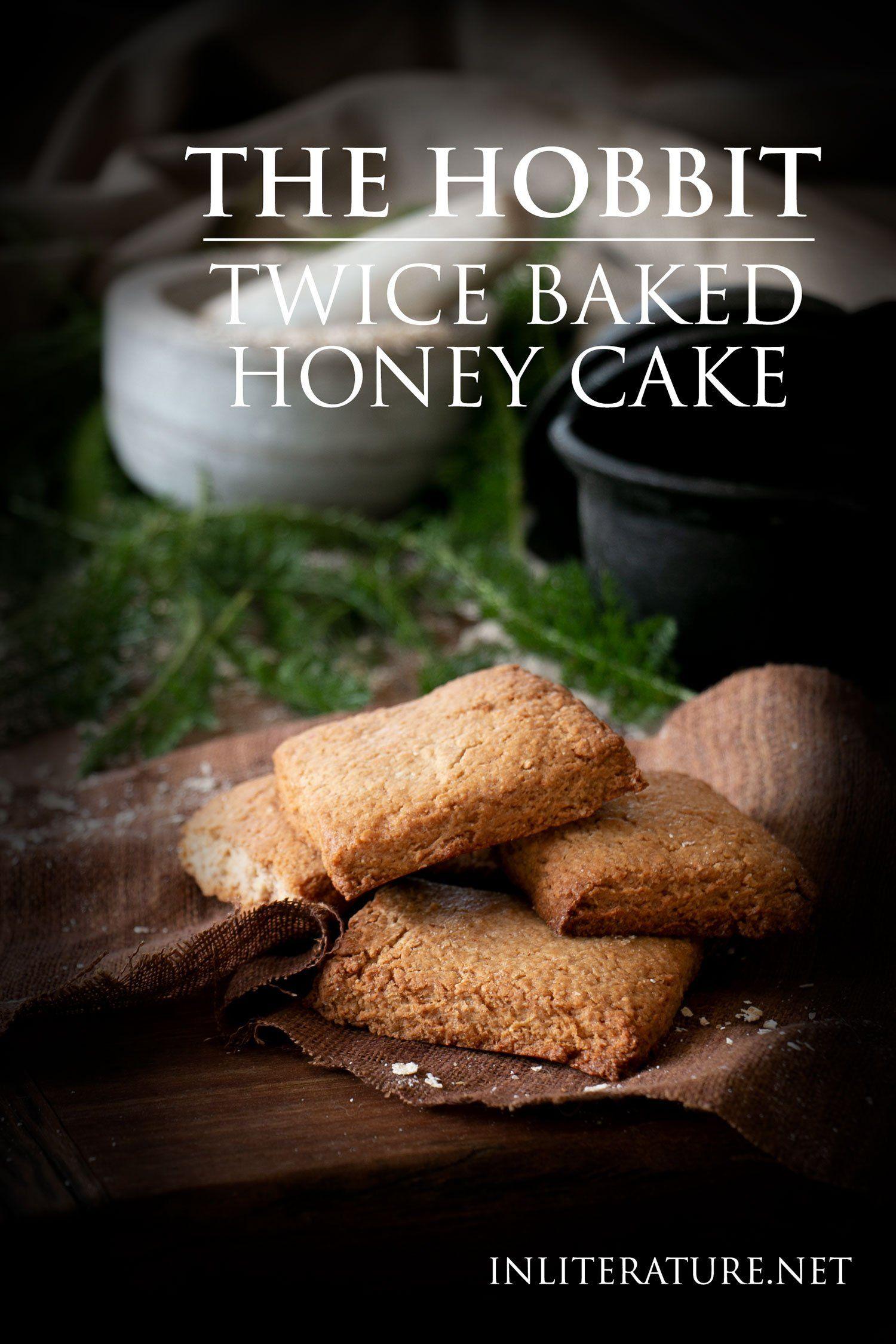 Twice Baked Honey Cake recipe   The Hobbit   In Literature