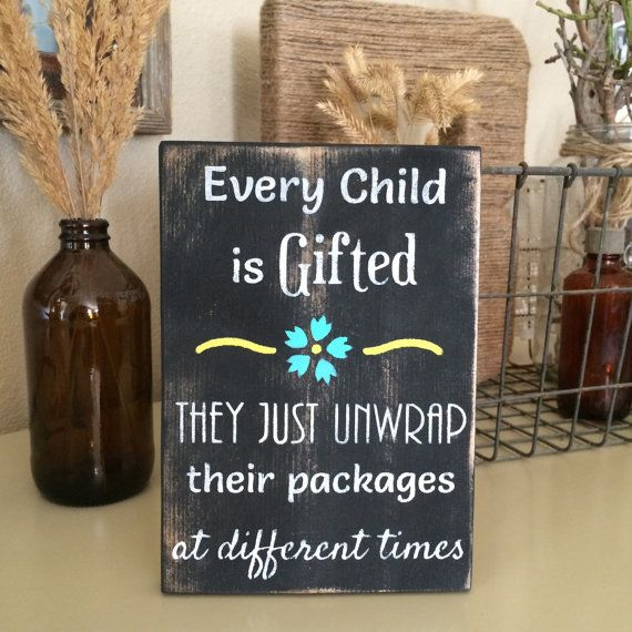 Amazing Every Child Is Gifted Sign Teacher Gift Home Office Decor