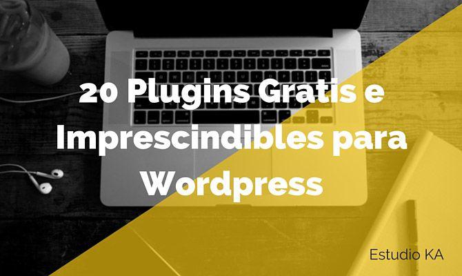 20 Plugins imprescindibles y gratis para Wordpress   Estudioka   Diseño gráfico y web Vilanova i la Geltru