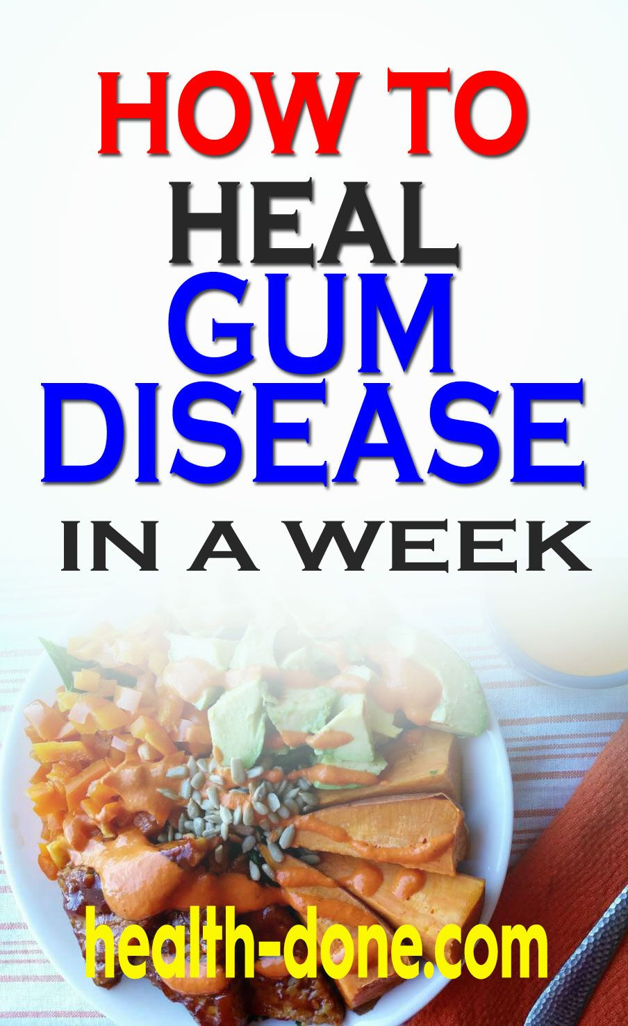 This is How To Heal Gum Disease In a Week (Or Less