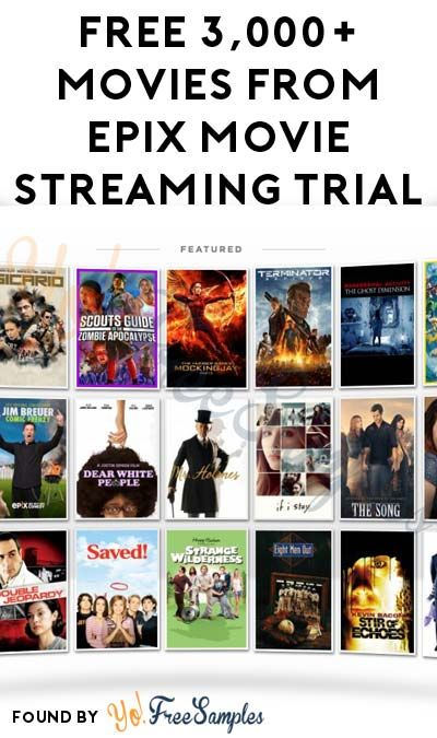FREE 3000 Movies From Epix Movie Streaming Trial No Credit Card Required