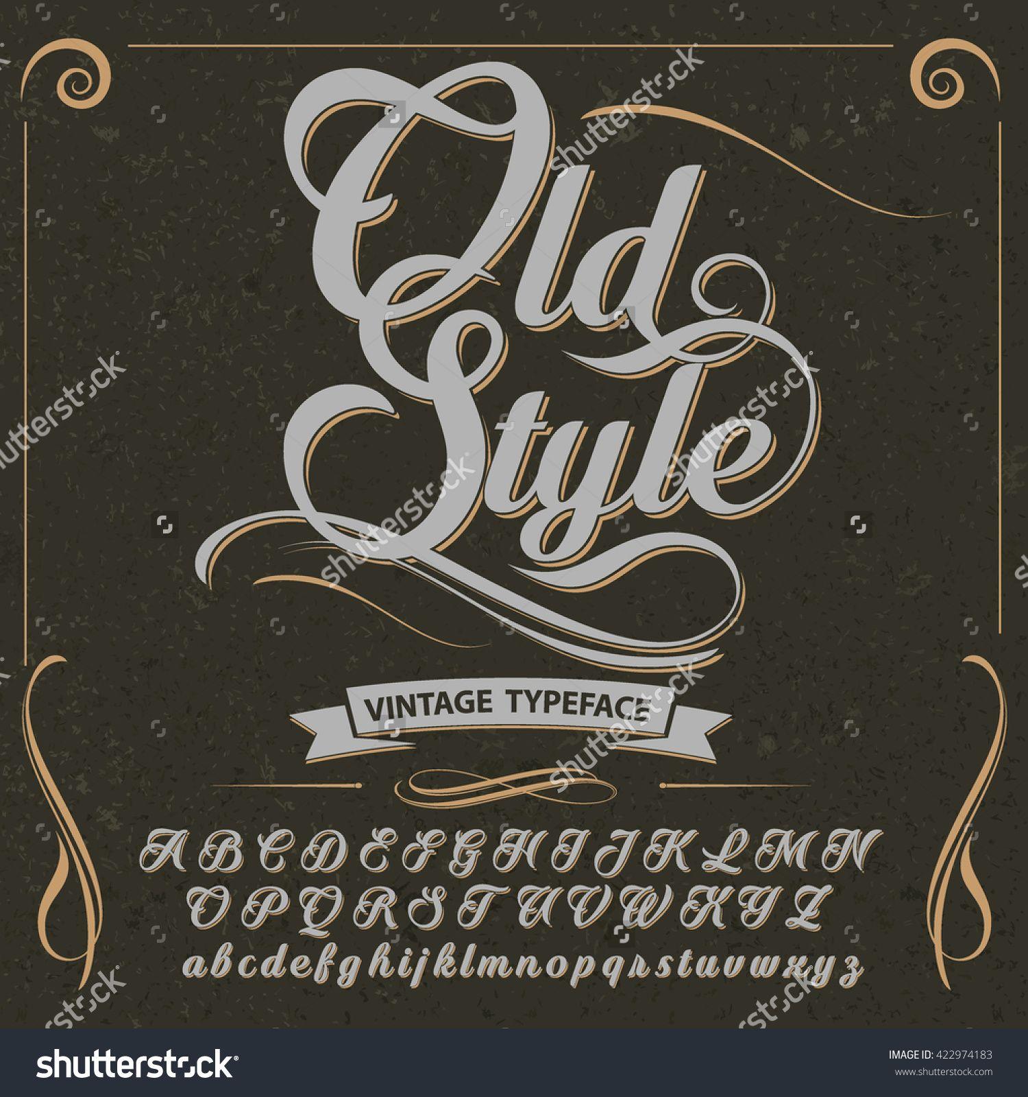 Stock Vector Font Typeface Script Old Style Vintage Script Font Vector Typeface For Labels And Any Lettering Alphabet Fancy Cursive Fonts Vintage Script Fonts