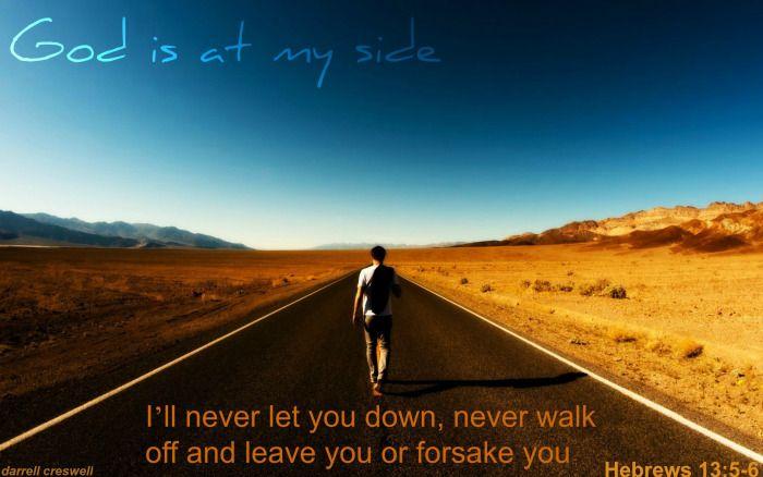 hebrews-13-5-6-god-is-at-my-side-never-leave-or-forsake-you.jpg (700×438)