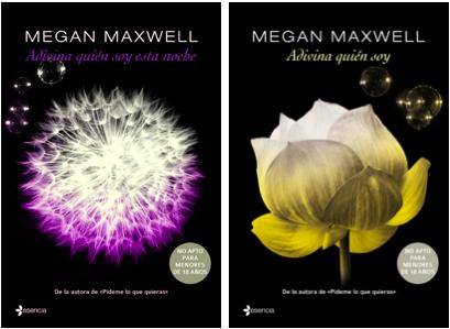 Megan Maxwell 1 Adivina Quien Soy 2 Adivina Quien Soy Esta Noche Megan Maxwell Maxwell