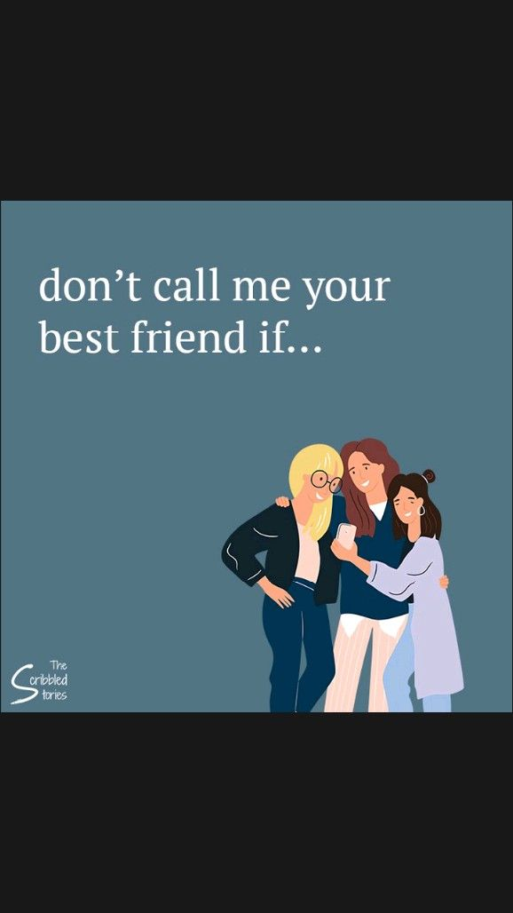 Don't call me your best friend if