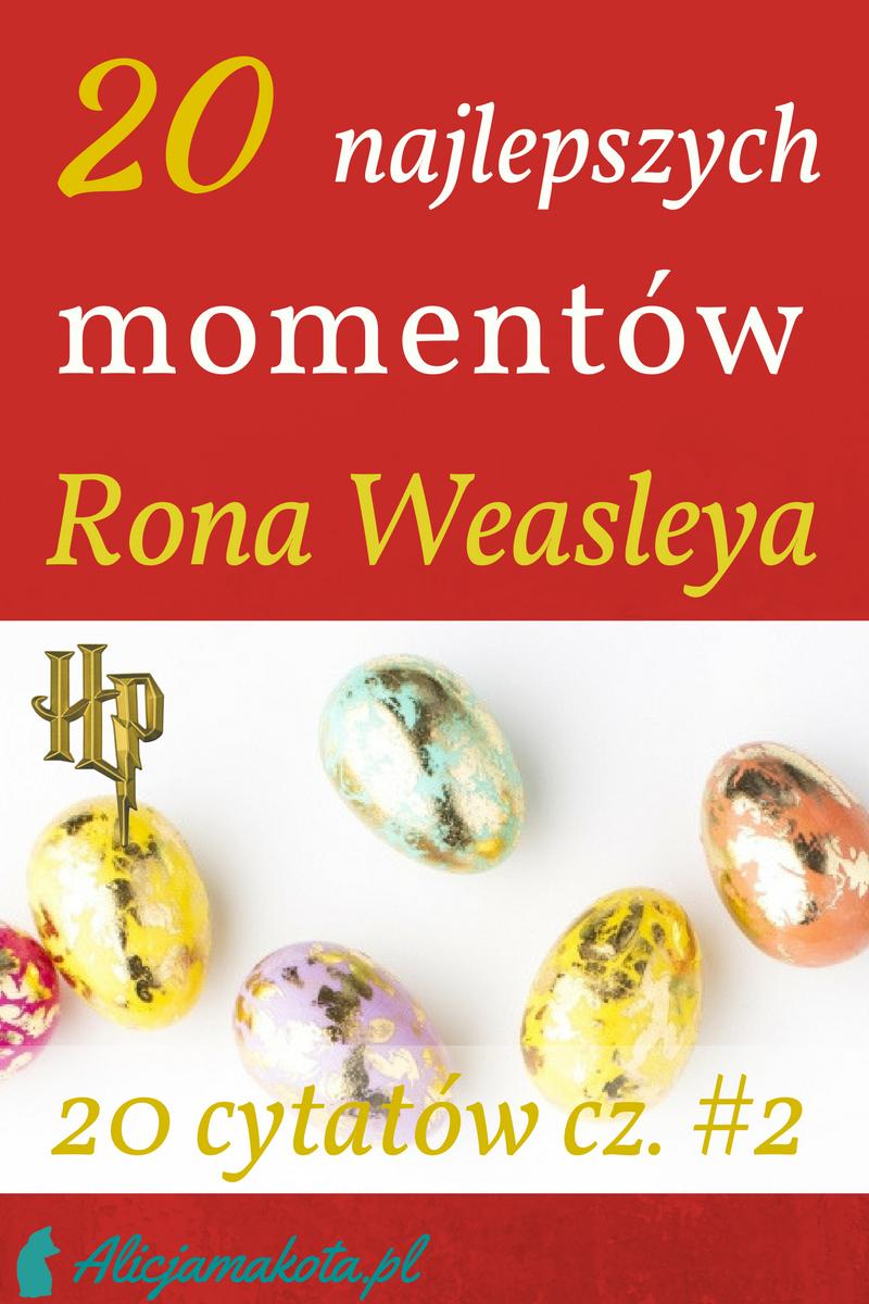 20 Najzabawniejszych Zartow Rona Weasleya Harry Potter Weasley Harry Potter Slytherin Harry Potter Ron Weasley