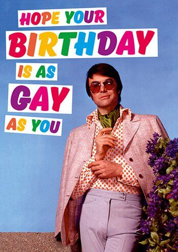 gay birthday wishes Hope Your Birthday Is As Gay As You Funny Birthday Card | Twïnnìės  gay birthday wishes