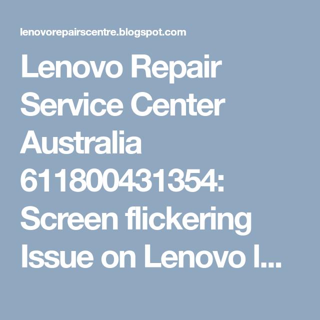 Lenovo Repair Service Center Australia 611800431354: Screen
