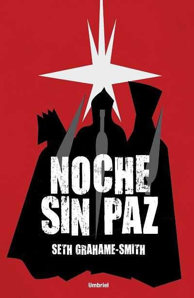 Noche sin paz // Seth Grahame-Smith // UMBRIEL FANTASIA (Ediciones Urano)